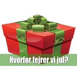 Hvorfor fejrer vi jul?